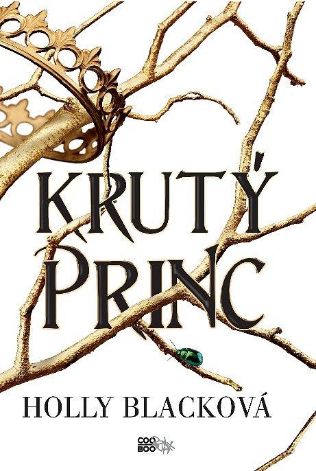 Soutěž o knihu Krutý princ