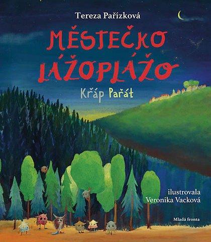 Soutěž o knížku Městečko Lážoplážo: Křáp Pařát