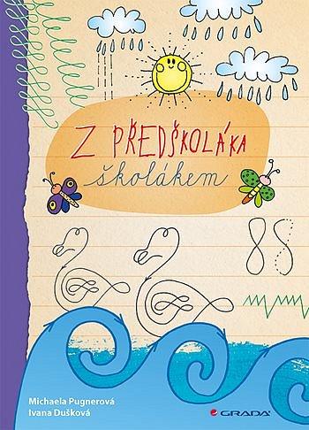 Soutěž o knihu Z předškoláka školákem