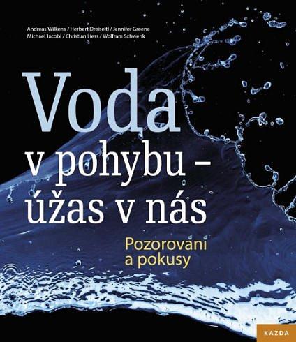 Soutěž o knihu Voda v pohybu - úžas v nás