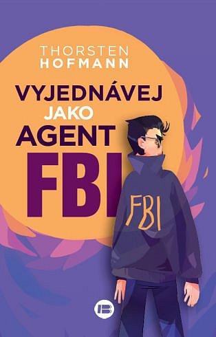 Soutěž o tři knihy Vyjednávej jako agent FBI