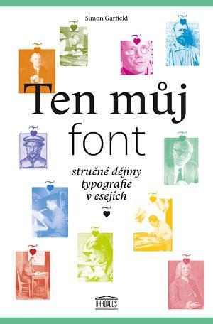 Soutěž o 4 knihy Ten můj font
