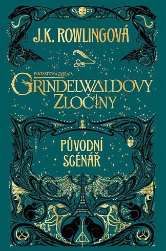 Soutěž o knihu Fantastická zvířata: Grindelwaldovy zločiny - původní scénář