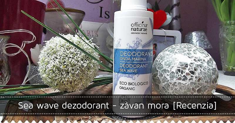 Súťaž o prírodný dezodorant Sea Wave talianskej značky Officina Naturae