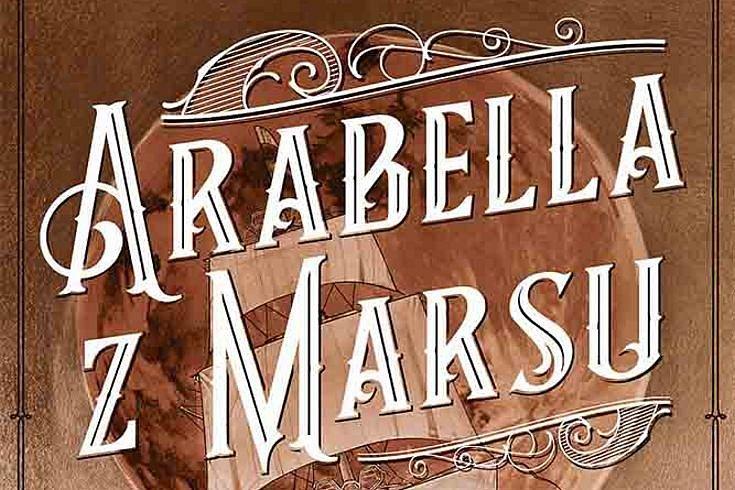 Vyhrajte dvě knihy Arabella z Marsu