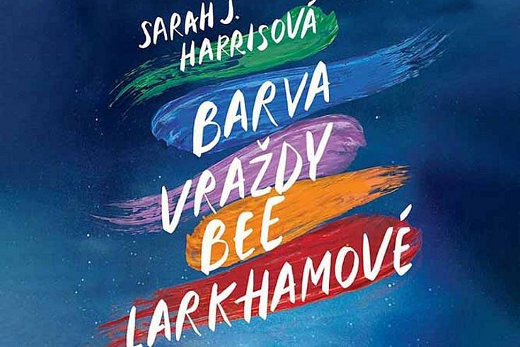 Vyhrajte dvě knihy Barva vraždy Bee Larkhamové