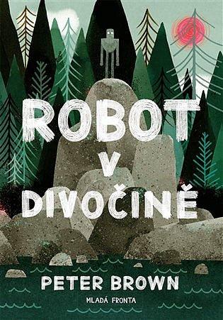Soutěž o knížku Robot v divočině