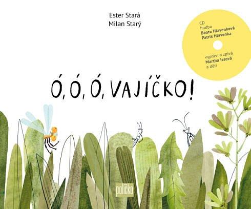 Soutěž o tři dětské knihy Ó, ó, ó, vajíčko!