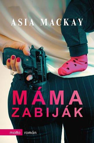 Soutěž o knihu Máma zabiják