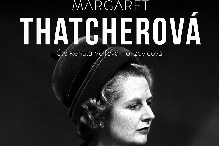 Vyhrajte tři audioknihy Margaret Thatcherová – Dáma se neotáčí