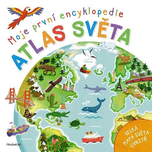 Soutěž o knihu Moje první encyklopedie: Atlas světa