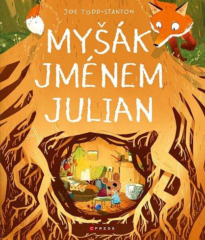 Soutěž o dětskou knihu Myšák jménem Julian