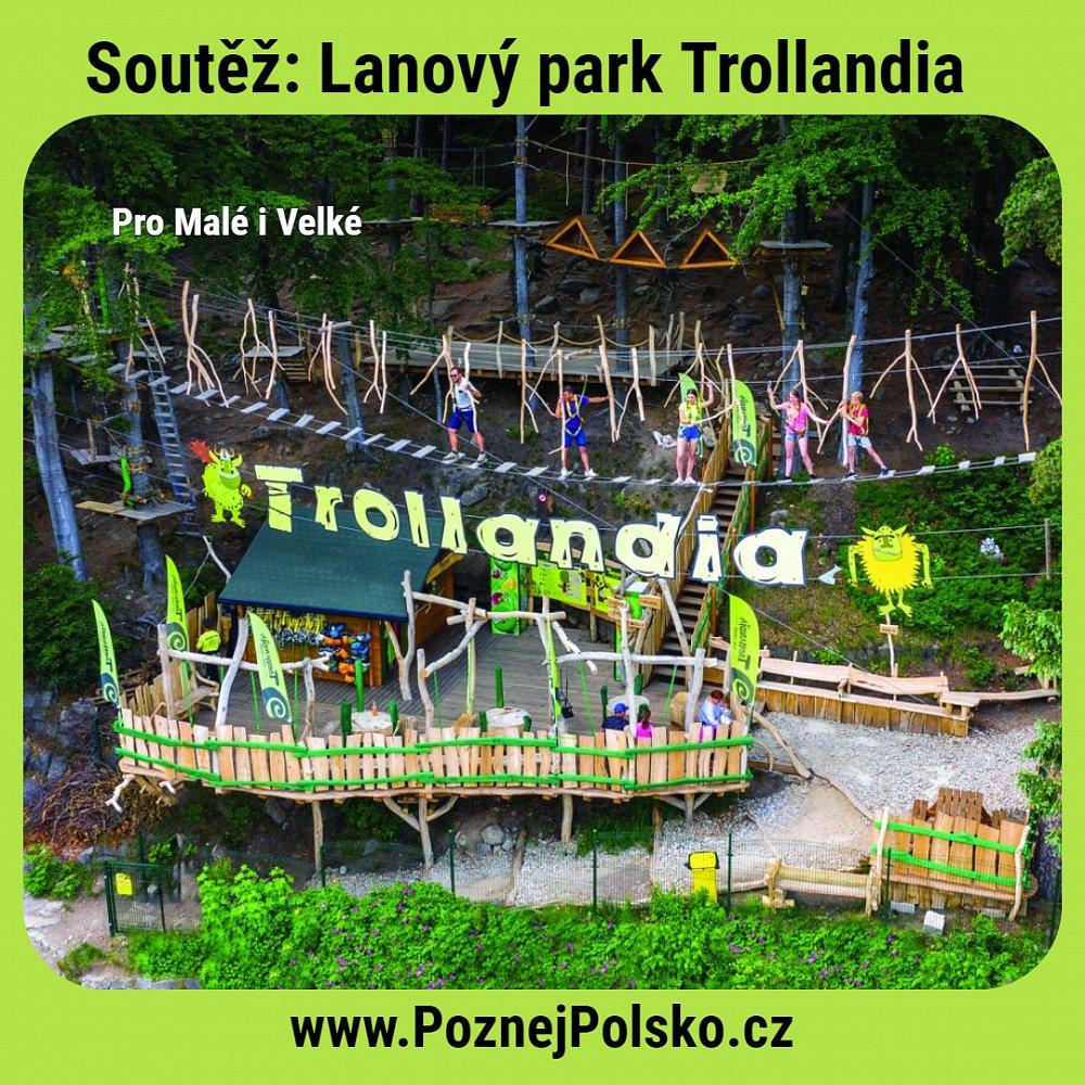 Soutěž s lanovým parkem Trollandia