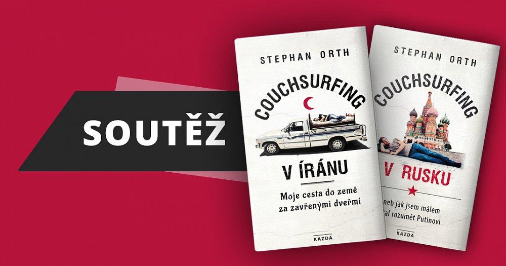 Soutěž o 2x balíček 2 knih: Couchsurfing v Rusku+Couchsurfing v Íránu