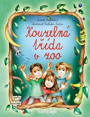Soutěž o dětskou knížku Kouzelná třída v zoo