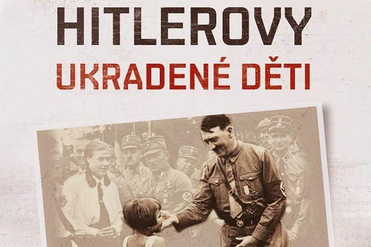 Vyhrajte tři knihy Hitlerovy ukradené děti