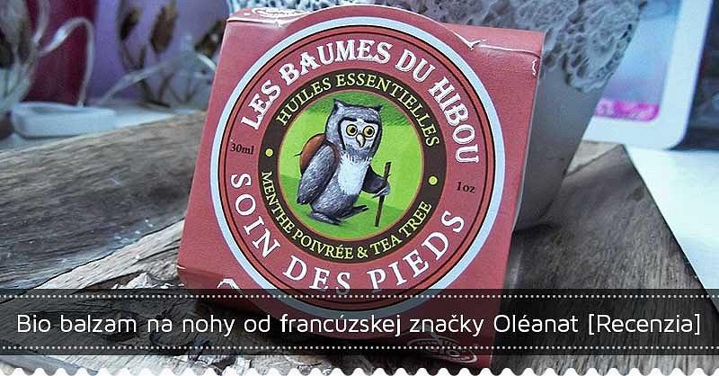 Súťaž o bio balzam na nohy od francúzskej značky Oléanat