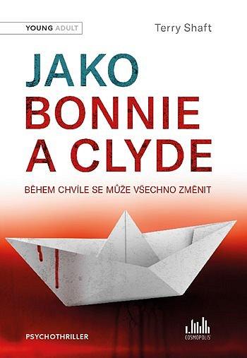 Soutěž o 3 knihy Jako Bonnie a Clyde