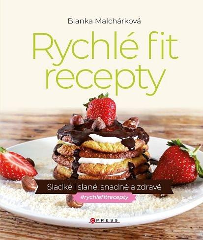 Soutěž o kuchařku Rychlé fit recepty