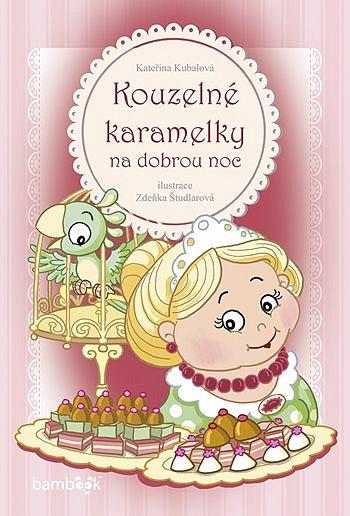 Soutěž o knihu Kouzelné karamelky na dobrou noc