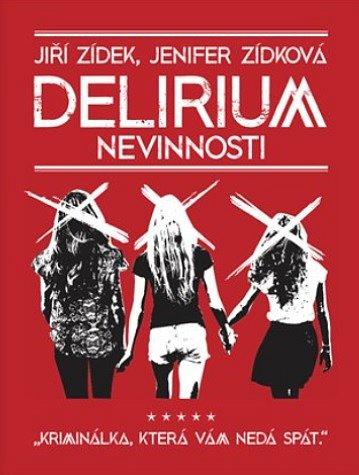 Soutěž o 5 knih Delirium nevinnosti