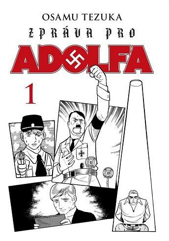 Soutěž o tři komiksy Zpráva pro Adolfa