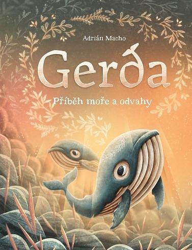 Soutěž o knížku Gerda: Příběh moře a odvahy