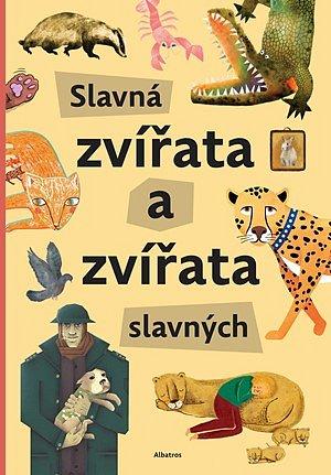 Soutěž o knihu Slavná zvířata a zvířata slavných