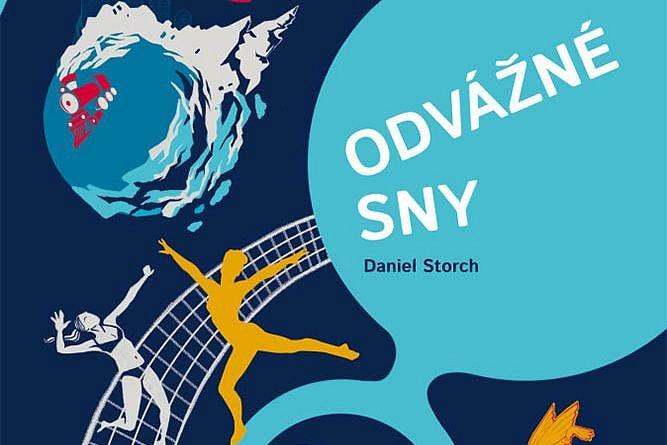 Vyhrajte tři knihy  Odvážné sny: 30 Čechů na cestě za úspěchem