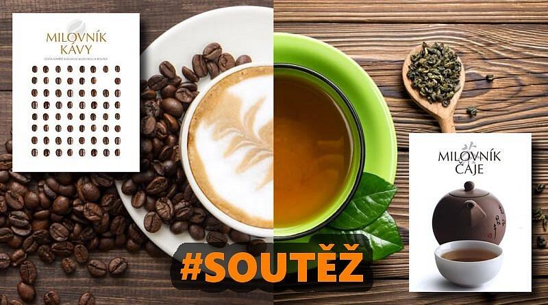 SOUTĚŽ o knihy pro milovníky čaje a kávy