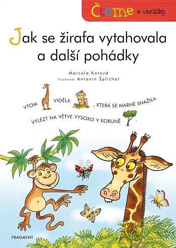 Soutěž o knížku Jak se žirafa vytahovala a další pohádky