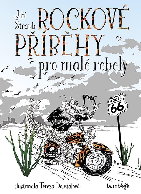 Soutěž o tři knihy Rockové příběhy pro malé rebely