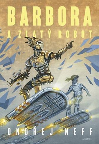 Soutěž o sci-fi román Barbora a Zlatý robot