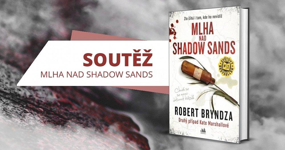 Soutěž o 3 výtisky knihy Mlha nad Shadow Sands