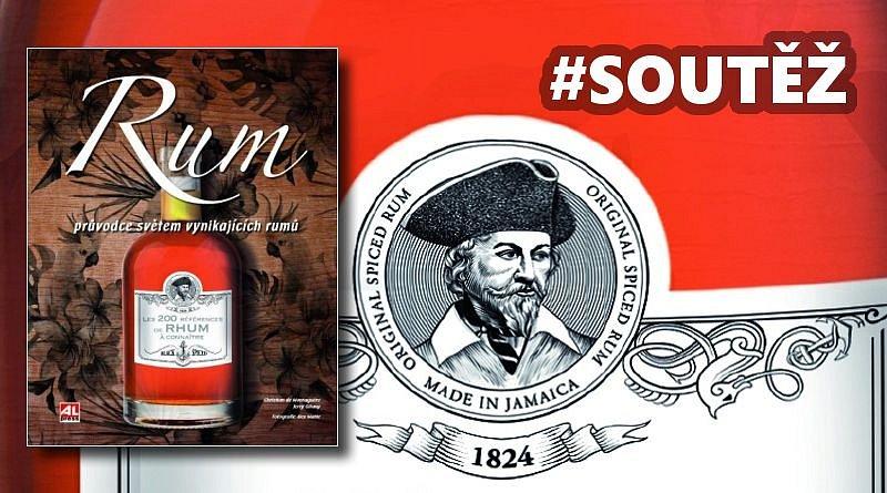 SOUTĚŽ o knihu Rum – Průvodce světem vynikajících rumů