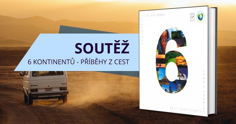 Soutěž o 3 výtisky knihy 6 kontinentů - Příběhy z cest (s podpisem autora)