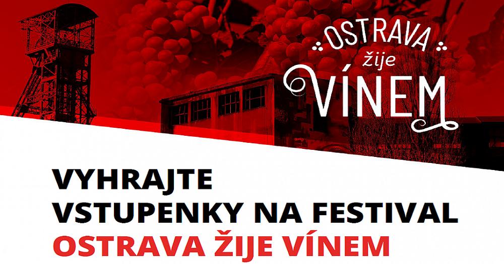Soutěž o vstupenky na vinařský festival Ostrava žije vínem