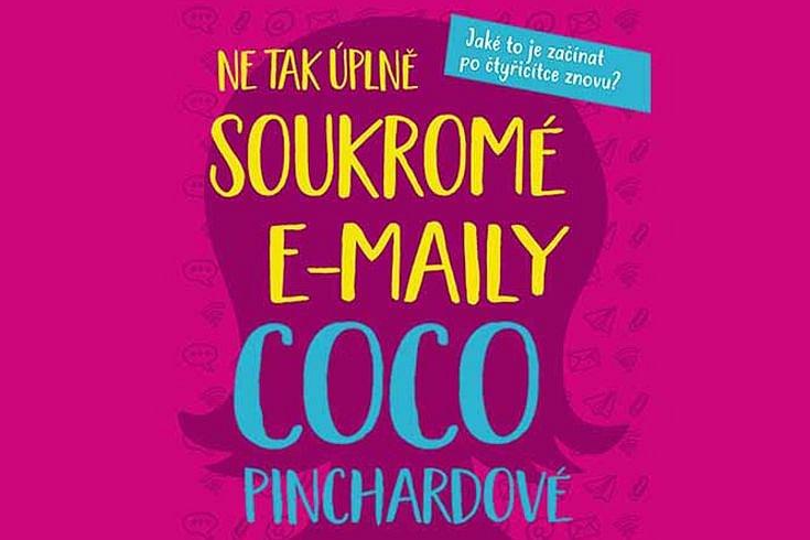 Vyhrajte tři knihy Ne tak úplně soukromé e-maily Coco Pinchardové