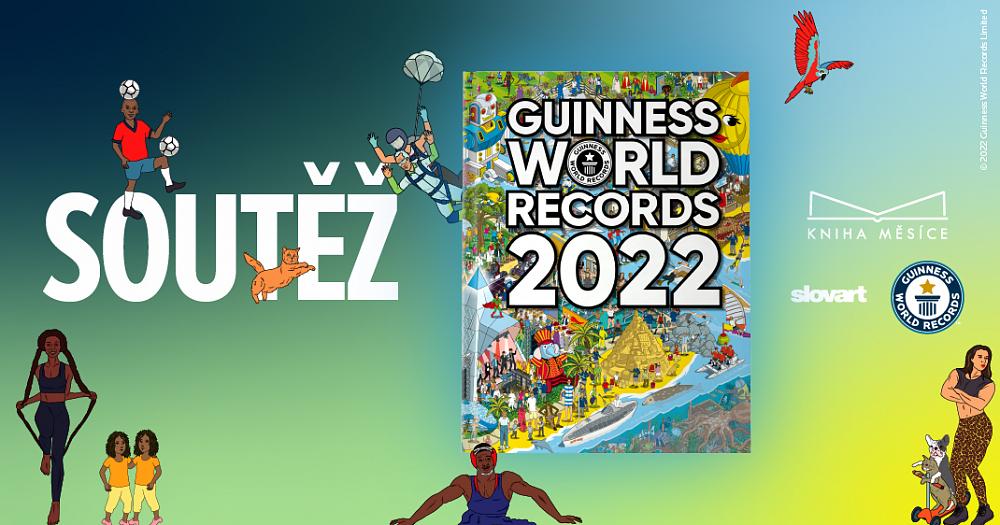 Soutěž o 3 výtisky knihy GUINNESS WORLD RECORDS 2022